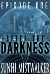 After The Darkness: Episode 1