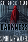 After The Darkness: Episode 2