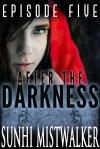 DarknessEp5